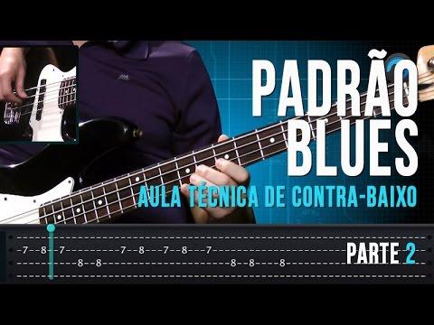 Padrão Blues - Parte 2 (aula técnica de contra-baixo)