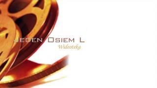Jeden Osiem L - Jedno Jest Życie