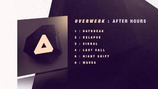 OVERWERK - Waves (Outro)