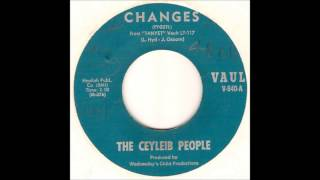 The Ceyleib People - Changes