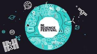 Northern Ireland Science Festival 2016