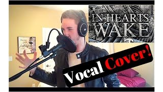 The Traveller In Hearts Wake Vocal Cover