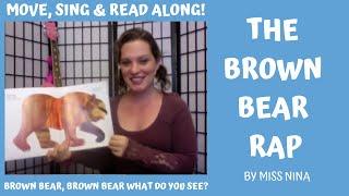 "Children's Song/Book: Brown Bear Rap (""Brown Bear, Brown Bear What Do You See?"")"