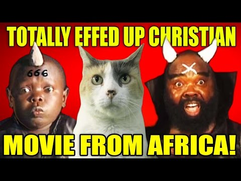 CC Watches A TOTALLY FUC*ED UP Christian Movie From Africa!