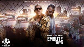 El Mayor Clasico - Embute Tuyo ft. Arcangel [Official Audio]