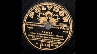Giuseppe Lugo   Faust   En vain j'interroge   Polydor 561106 energistré ca 1935