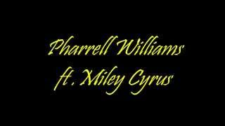 Pharrell Williams - Come get it bae ( ft.Miley Cyrus)