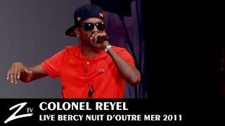 "Colonel Reyel - ""Celui"" - LIVE HD"