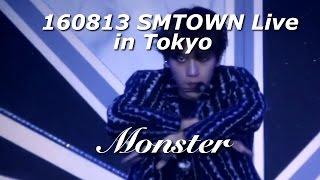 [FULL] 160813 EXO - Monster - SMTOWN LIVE IN TOKYO D1