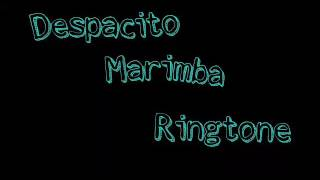 Despacito Marimba Ringtone