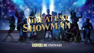 The Greatest Showman Cast - Never Enough Reprise (Instrumental) [Lyric Video]