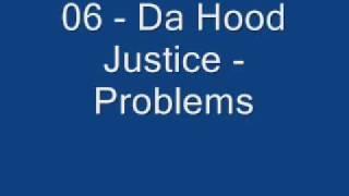 Epoca de Aur - 1993-1996 - 06 - Da Hood Justice - Problems