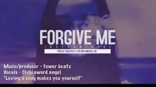 Forgive me - vocalized (tower beatz)
