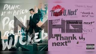 Thank U, Ma - Panic! At The Disco & Ariana Grande (Mashup)