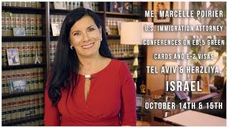 (FR) Conference en Israel - Carte verte EB-5 & visa E-2 - 14 & 15 Octobre 2018