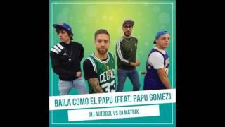 Baila como el Papu Lyrics video - #PapuDance