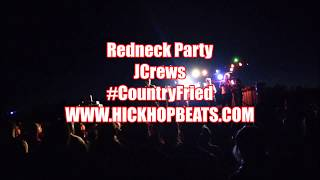 REDNECK PARTY - JCrews (COMING SOON)