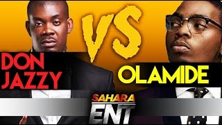 SaharaENT Breaks Down Don Jazzy And Olamide Beef