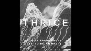 Thrice - The Window [Audio]