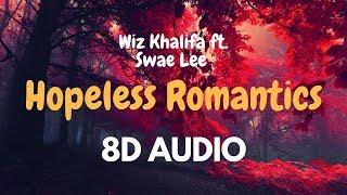 Wiz Khalifa ft. Swae Lee - Hopeless Romantic (8D Audio) *Wear Headphones* 🎧