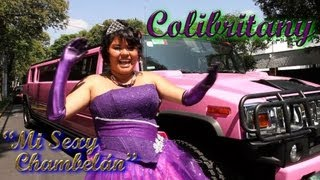 Colibritany - Mi Sexy Chambelán