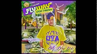 "Billy Dha Kidd - My Way ""Live Dha FLYWAY: Stay Fresh"" Mixtape"