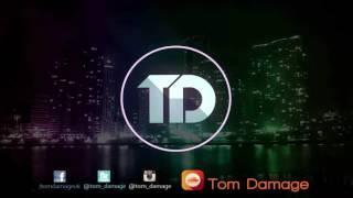 Jax Jones - You Don't Know Me (Tom Damage Remix)