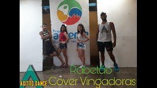 rabetão   Cover Vingadoras Coreografia Agitto Dance