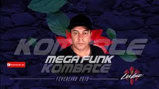MEGA FUNK KOMBATE BY DJ LUBA FEV2019 VHT