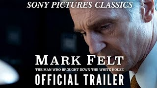 MARK FELT - THE MAN WHO BROUGHT DOWN THE WHITE HOUSE (2017) - Official Trailer