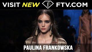 Models Fall/Winter 2017 - Paulina Frankowska | FashionTV