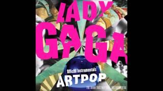 Lady Gaga - Sexxx Dreams (Official Instrumental)