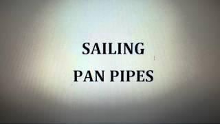 SAILING - PAN PIPES