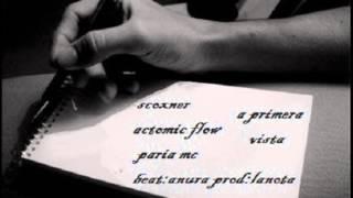 a primera vista - scoxner ft. paria mc, actomicflow
