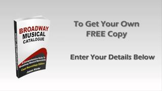 What is Broadway? Musical Theatre Catalogue!