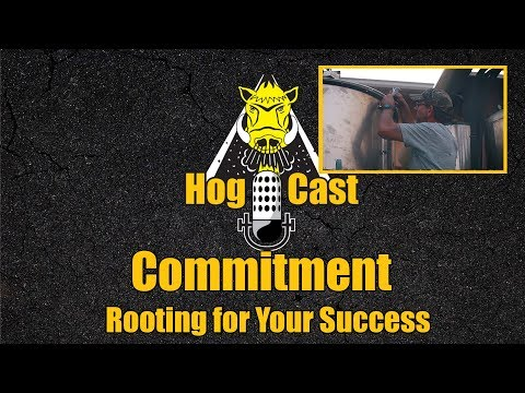 Hog Cast - Commitment