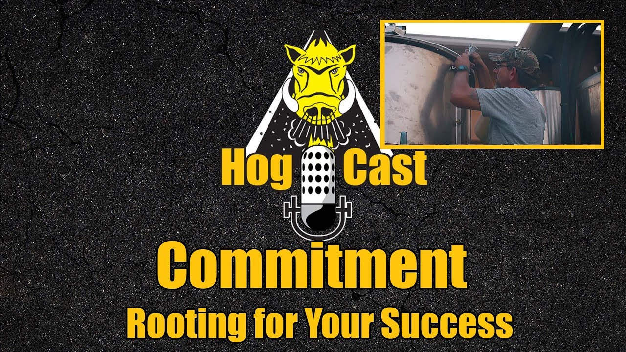 Hog Cast - Commitment