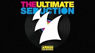 Armin van Buuren vs The Ultimate Seduction - The Ultimate Seduction