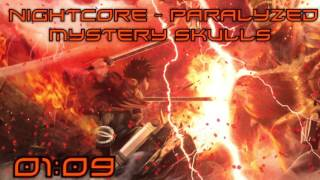 Nightcore - Paralyzed By Mystery Skulls