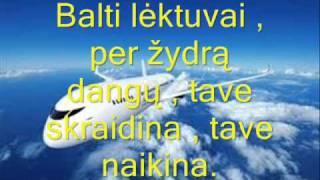 Greta - balti lėktuvai (su zodziais)