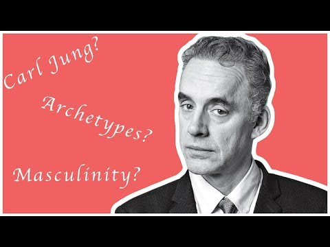 Jordan Peterson, Jungian Archetypes and Masculinity