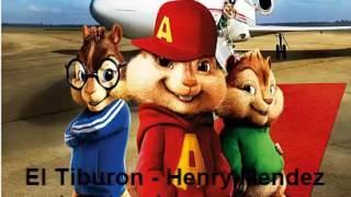El Tiburon - Henry Mendez ( Alvin y las ardillas )