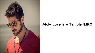 Alok-Love Is A Temple ft.IRO (Lyrics)