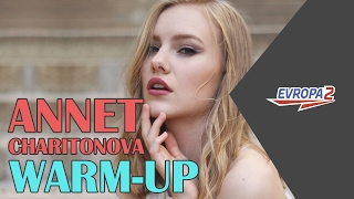 Evropa 2 Warm-Up: Annet Charitonova - Starboy (The Weeknd COVER)