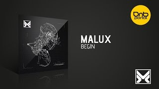 Malux - Begin [MethLab Recordings]