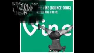 """Do It For The Vine"" (Bounce Song) MidCity Rell & Dj Tre"