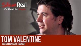 Tom Valentine - Co-Founder of Secret Escapes TRAILER   Silicon Real