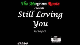 TripleX - Still Loving You