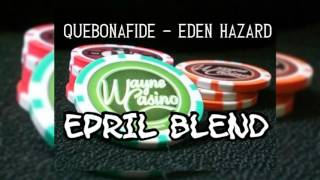 Quebonafide - Eden Hazard (EPRIL BLEND)