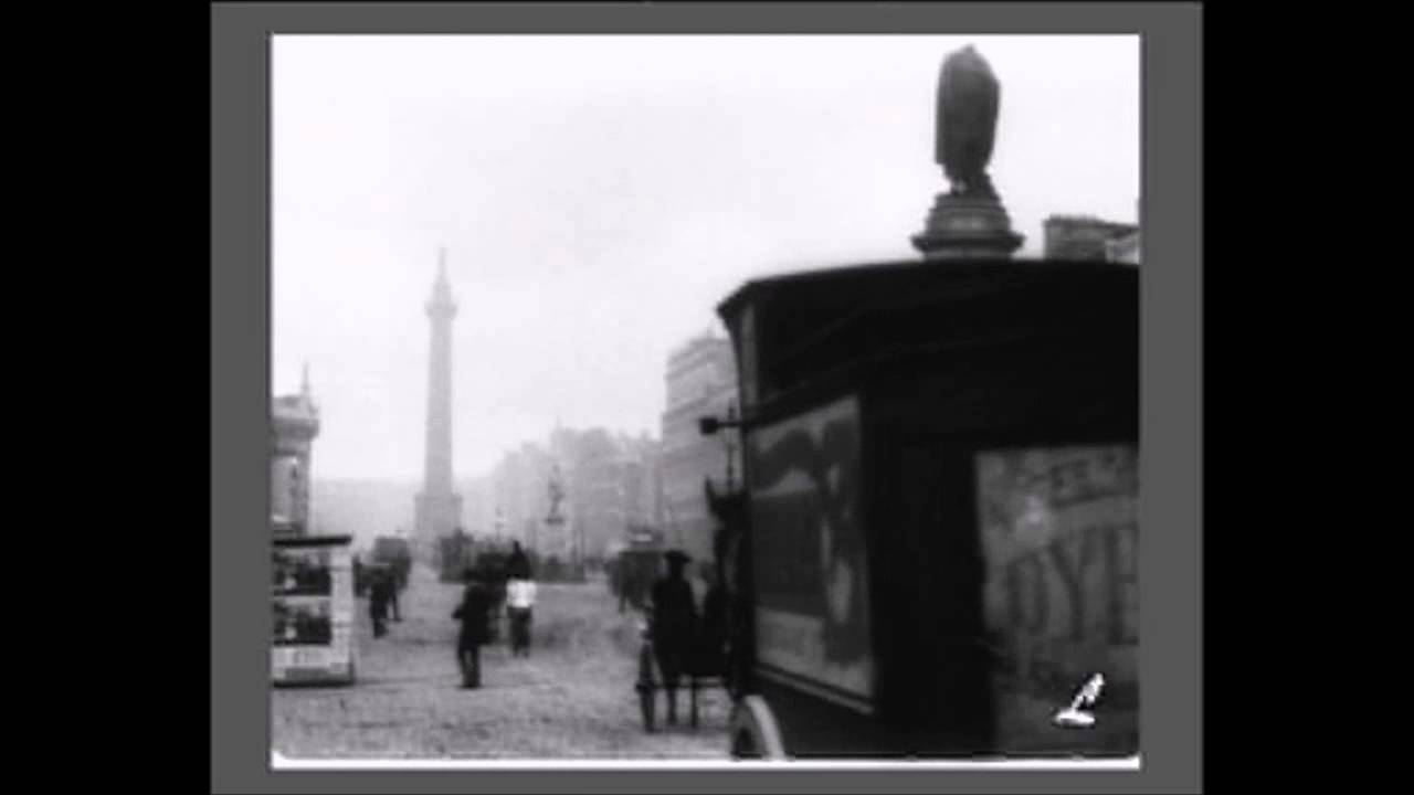 Oldest Surviving Footage of Dublin : O'Connell Street 1897